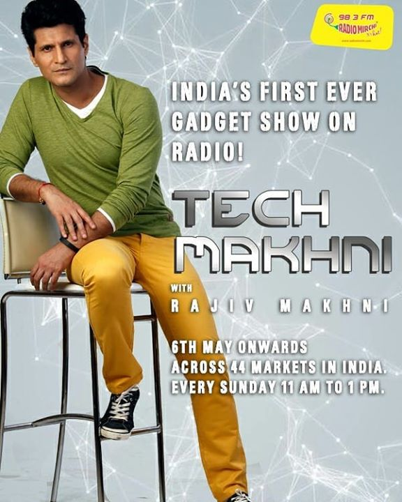 India's first ever tech show on @radiomirchi every #Sunday morning from 11am to 1pm with tech guru Rajiv Makhni official  #tech #technology #rajivmakhani