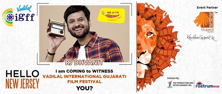 I will be coming to witness International Gujarati Film Festival in New Jersey from 3-5 August 2018.