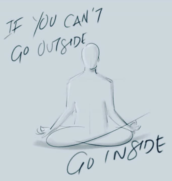 If you can't go outside, go inside! #vipassana #vipassanameditation