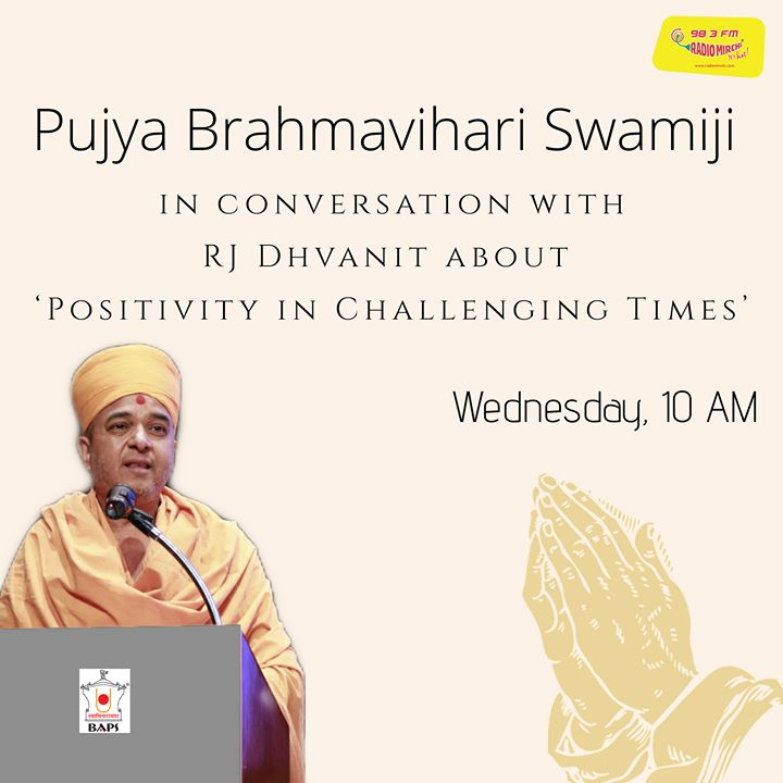 Pujya Brahmavihari Swamiji in conversation with RJ Dhvanit about 'Positivity in Challenging Times'   Live on RJ Dhvanit's Instagram, Wednesday at 10 AM!