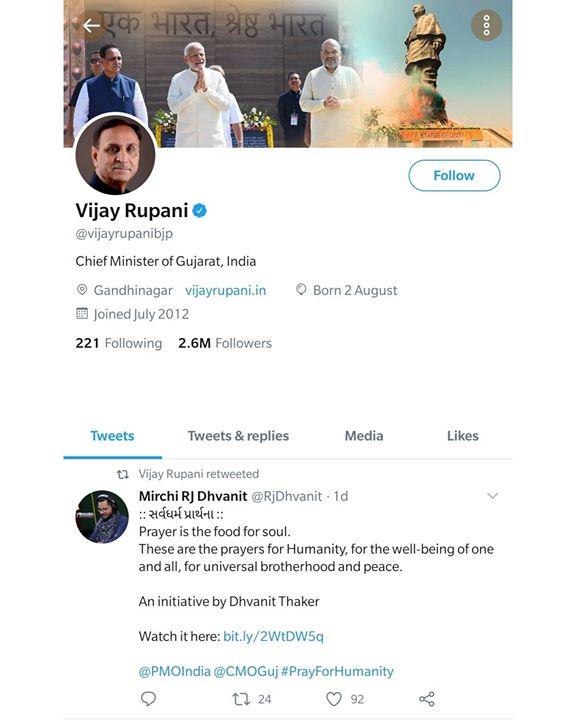 Thank you Honourable CM Shri Vijaybhai Rupani for re-posting our prayer. Wishing well for all.   ગુજરાતના માનનીય મુખ્યમંત્રીશ્રી વિજયભાઈ રુપાણીનો આભાર. સર્વધર્મ પ્રાર્થનાનો વિડીયો શેર કરવા બદલ ધન્યવાદ.   All the darkness in the world cannot extinguish the light of a single candle.  Vijay Rupani  CMO Gujarat #prayfortheworld #gujaratfightscovid19 #indiafightscorona