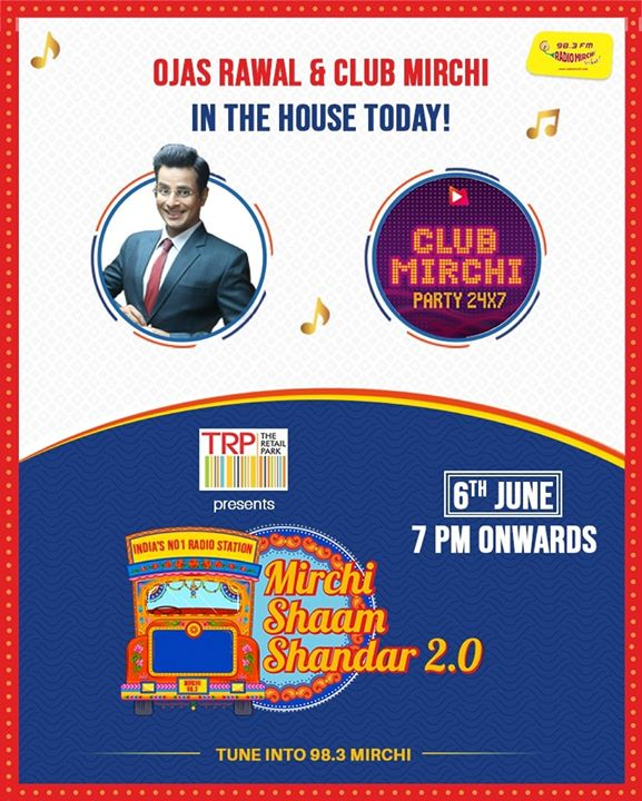 Ojas Rawal and  Club Mirchi in the house today! 7 PM onwards!  Presented by : The Retail Park  #MirchiShamShandar #QuarantineKaRoutine #MirchiGujarati