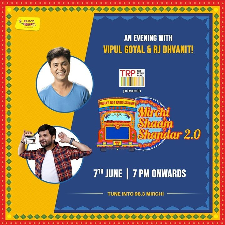 An evening with Vipul Goyal and Mirchi Classic today with RJ Dhvanit!  Evening plans sorted? Sorted.  Presented by The Retail Park  Tune in to Radio Mirchi tonight at 7 PM!   Vipul Goyal #MirchiShaamShandaar  #MirchiGujarati #vipulgoyal #rjdhvanit #radiomirchi #QuarantineKaRoutine