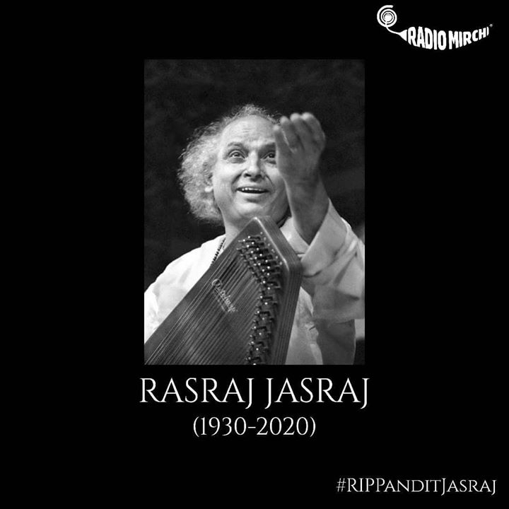 Padma Vibhushan Pandit Jasraj passes away in New Jersey, US at the age of 90.  નમન... ઓમ શાંતિ.   #PanditJasraj #RasrajJasraj #RIPPanitJasraj #RadioMirchi #RjDhvanit