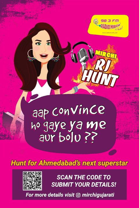 Want to be a RADIO JOCK? Well, here's your chance!! Mirchi RJ Hunt 2020 is on!  What do you have to do?  At the moment, Just scan the QR code and submit your details and put your name on the list of our hunt for Ahmedabad's next superstar!  For more details, visit Mirchi Gujarati !