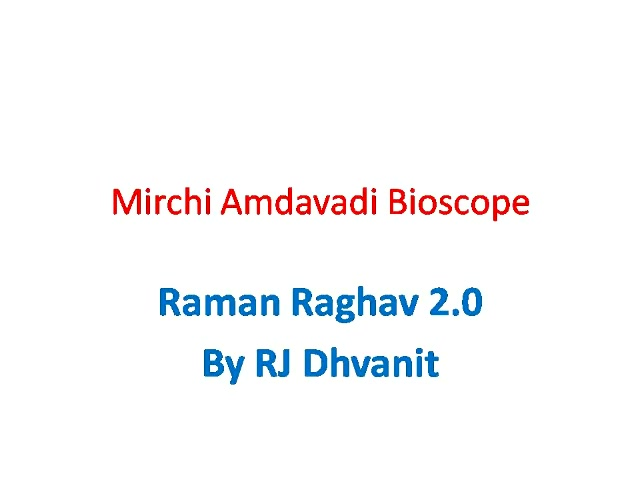#MirchiBioscope: #RamanRaghav 2.0   Why would someone pay to watch so much of filth? The answer lies in the bioscope..   #mirchimoviereview #nawazzudinsiddiqui