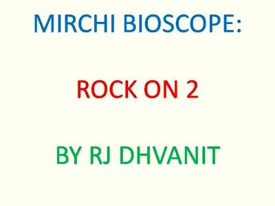 #mirchimoviereview : #rockon2 as jaded as Rs.1000 note   #mirchibioscope #shraddhakapoor #farhanakhtar