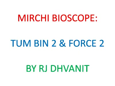 #mirchibioscope: #tumbin2 & #force2  #mirchimirchireview #johnabraham #sonakshisinha