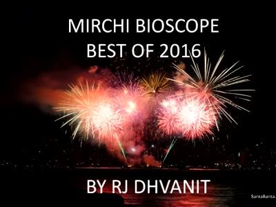 #mirchimoviereview: #bestof2016  #mirchibioscope
