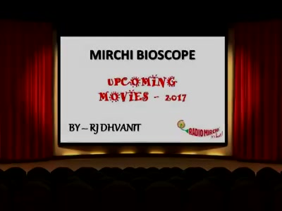 #mirchibioscope: #upcoming movies in 2017!