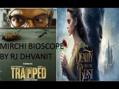 #mirchimoviereview: #beautyandthebeast & #trapped  #mirchibioscope