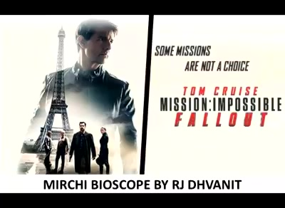 4.5 Mirchis out of 5 #mirchimoviereview #missionimpossible  #mirchibioscope #MI #dhvanit #dhvanitreviews