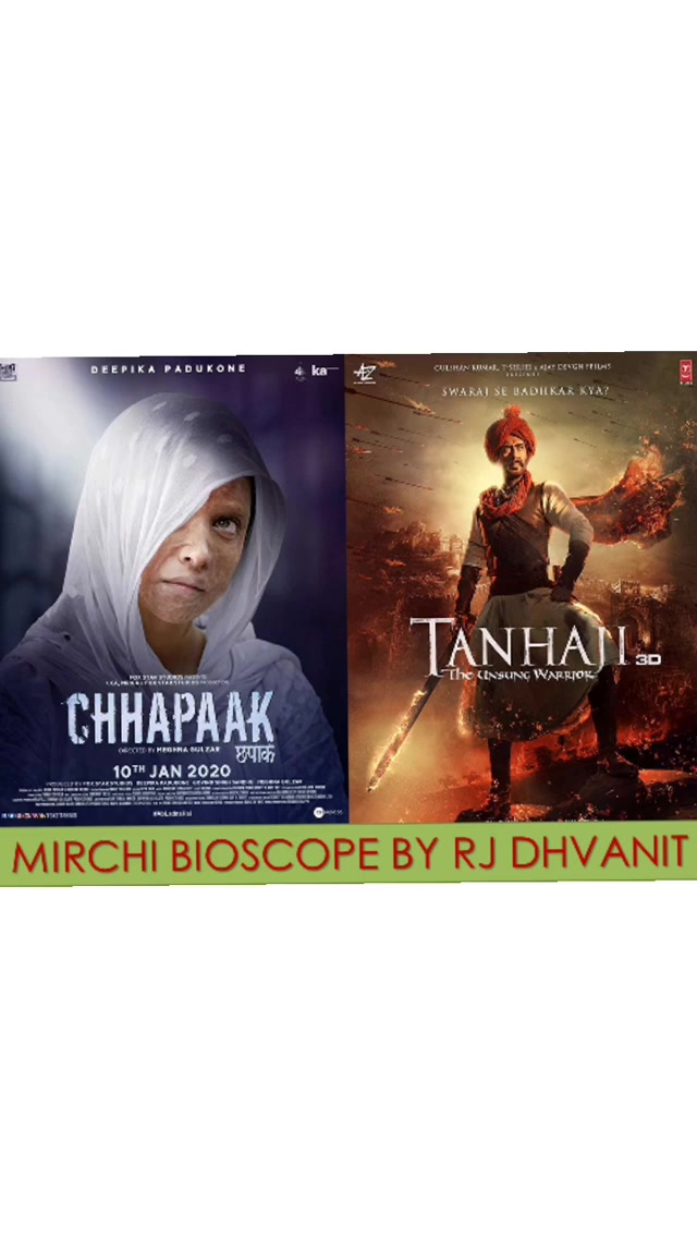 3.5 out of 5 Mirchis out of five for Chhapaak and Tanhaji!! Comment karo tamara reviews and ratings .