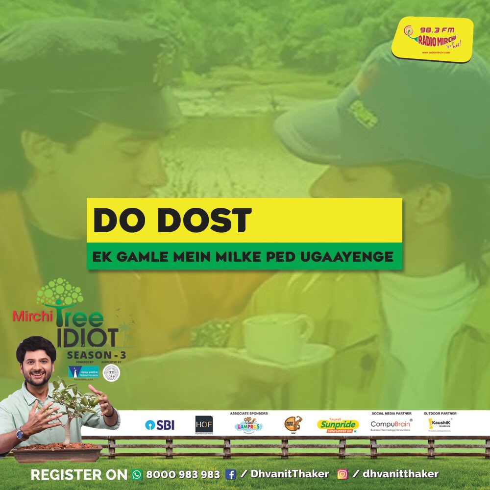 RJ Dhvanit,  AndazApnaApna, TreeDialogue, MirchiTreeIdiot, TreeIdiot, Amdavad, PedMan, MirchiPedMan