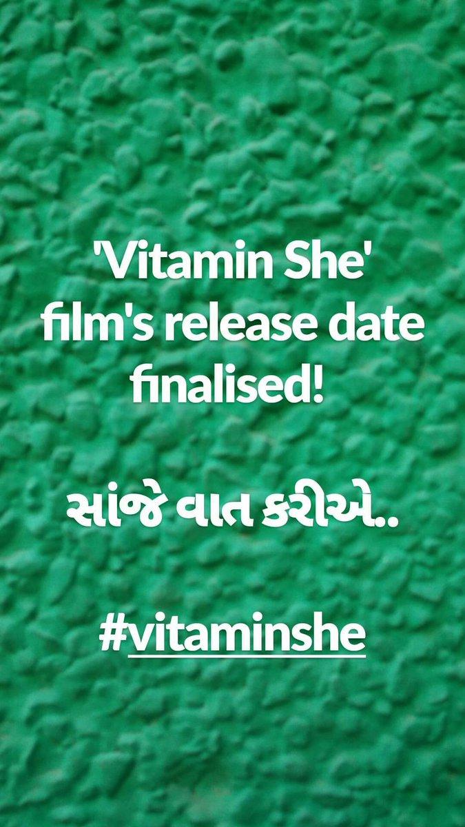 'Vitamin She' film's release date finalised!   સાંજે વાત કરીએ.. https://t.co/TqkIZRDNC7