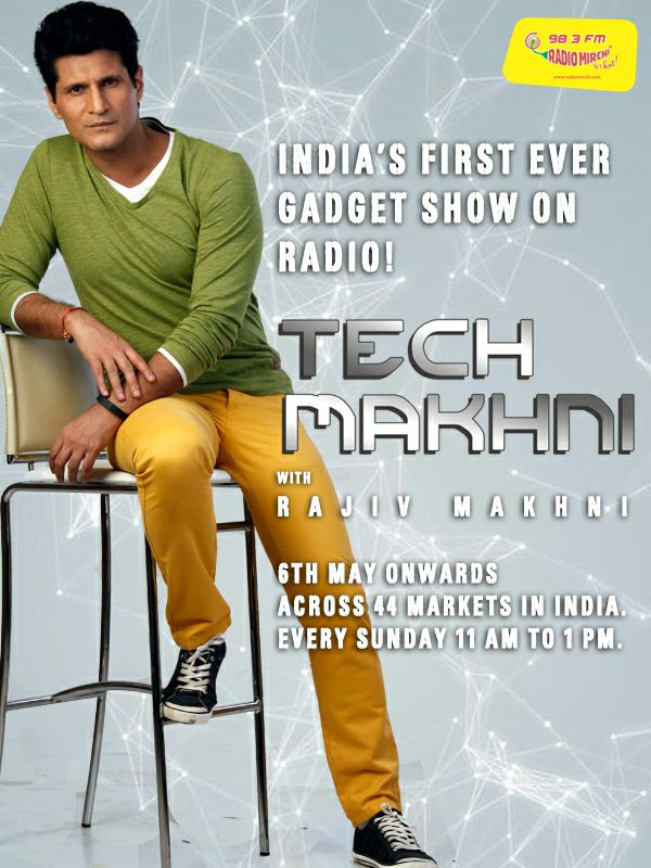 India's first ever tech show on @radiomirchi every #Sunday from 11am to 1pm with tech guru @RajivMakhni https://t.co/D1TvdAgz4q